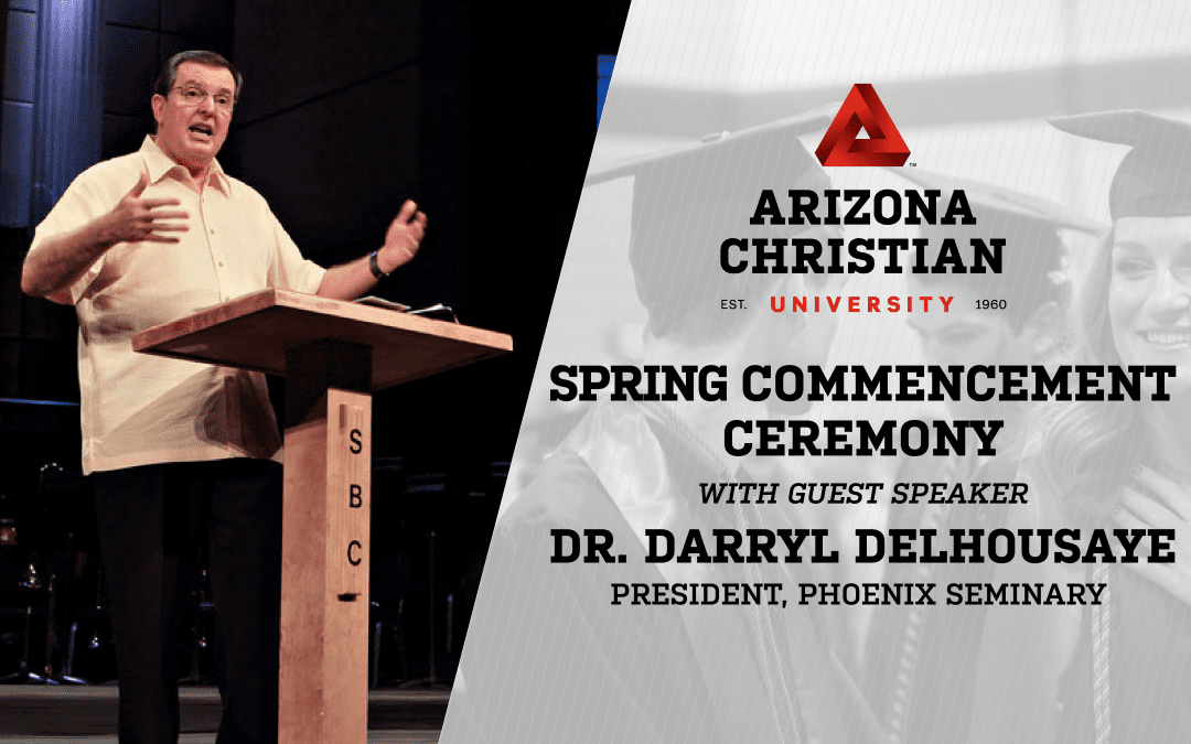 Phoenix Seminary President Dr. Darryl DelHousaye to Deliver Spring Commencement Address