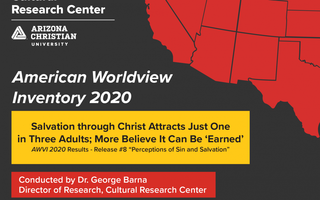 AWVI 2020 Survey: 1 in 3 US Adults Embrace Salvation Through Jesus; More Believe It Can Be 'Earned'