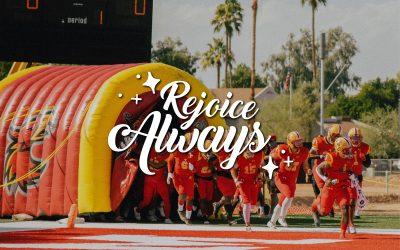 Rejoice Always: Day 8
