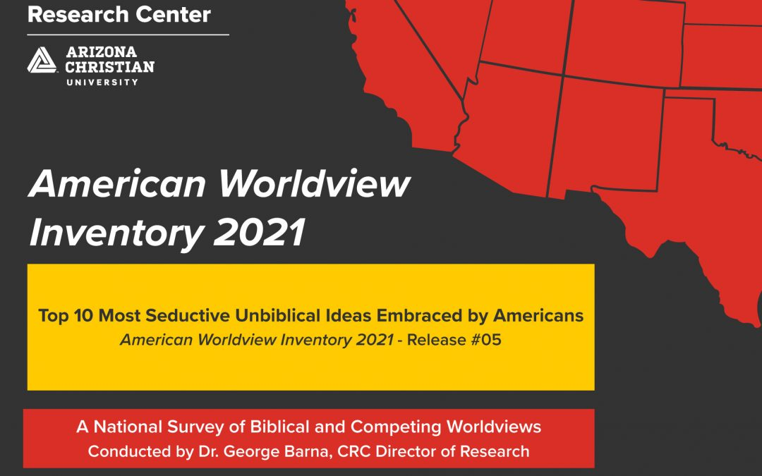 Top 10 'Most Seductive Unbiblical Ideas' Embraced by Americans